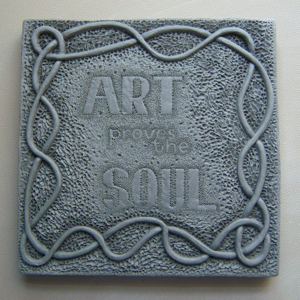 art proves the soul - wall art